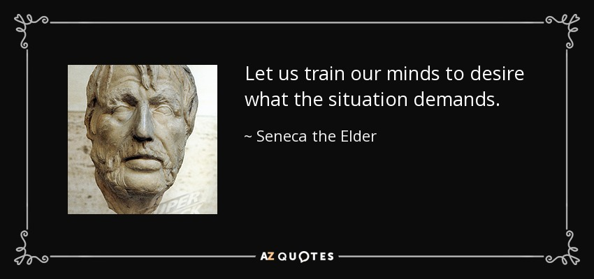 TOP 25 QUOTES BY SENECA THE ELDER A Z Quotes