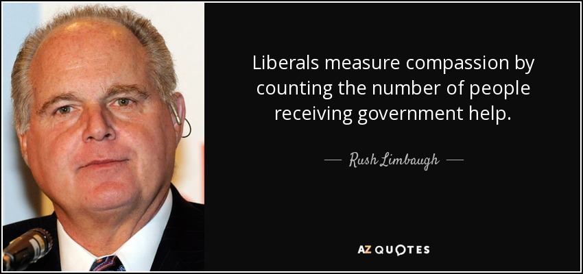 quote-liberals-measure-compassion-by-cou