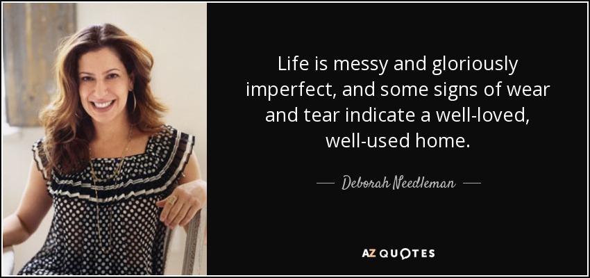 Top 6 Quotes By Deborah Needleman A Z Quotes