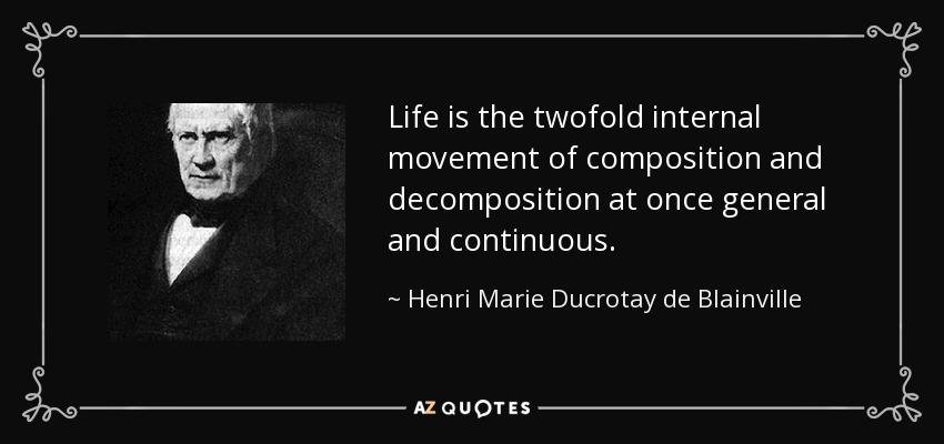 David Starr Jordan Quote: QUOTES BY HENRI MARIE DUCROTAY DE BLAINVILLE