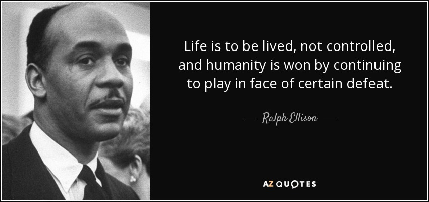 TOP 25 QUOTES BY RALPH ELLISON (of 96)