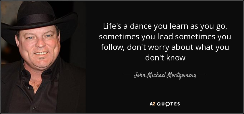 TOP 11 QUOTES BY JOHN MICHAEL MONTGOMERY | A-Z Quotes