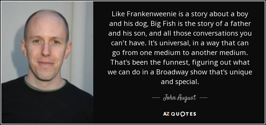 John August Quote Like Frankenweenie Is A Story About A Boy And His