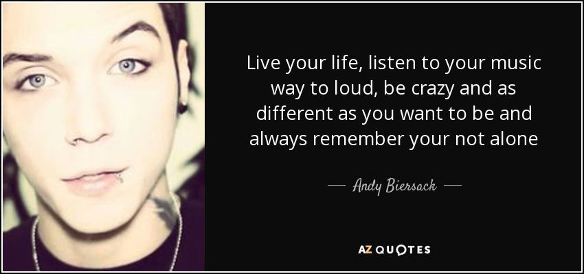Andy biersack song quotes