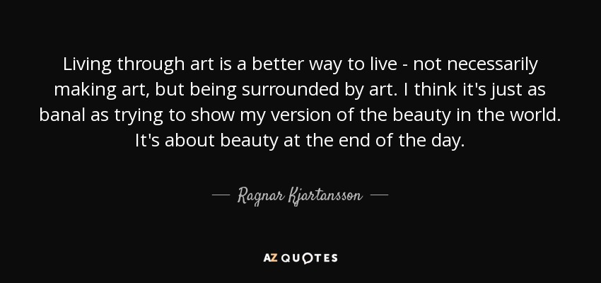 Quotes About Trial In Life: TOP 10 QUOTES BY RAGNAR KJARTANSSON