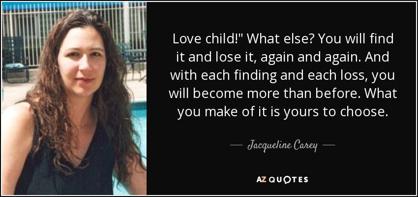 Love child!