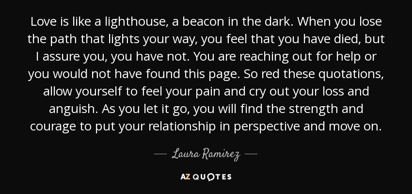 Laura Ramirez Quote Love Is Like A Lighthouse A Beacon In The Dark