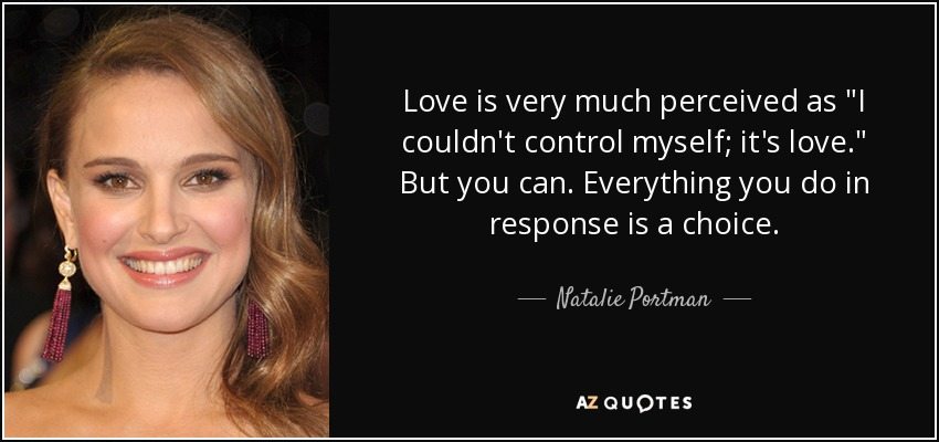 Love is very much perceived as
