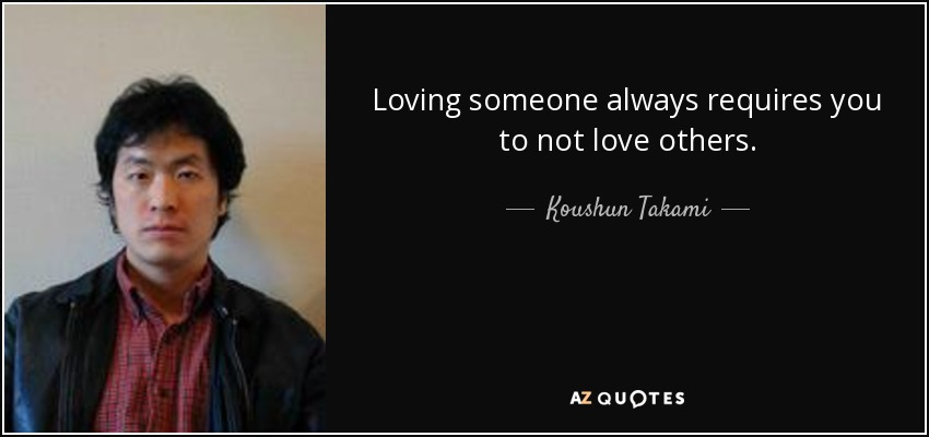 TOP 25 QUOTES BY KOUSHUN TAKAMI | A-Z Quotes