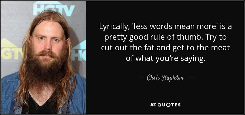 Quotes by chris stapleton a z quotes for Songs chris stapleton wrote for others