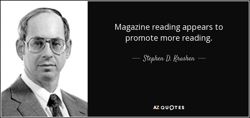 Magazine Quotes Impressive Stephen Dkrashen Quote Magazine Reading Appears To Promote More