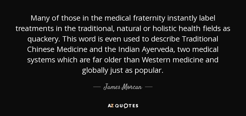 James Morcan quote: Many of those in the medical fraternity