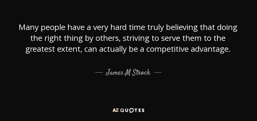 James M Strock Quote Many People Have A Very Hard Time Truly