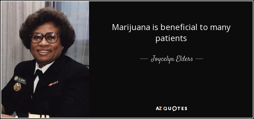 Marijuana is beneficial to many patients - Joycelyn Elders