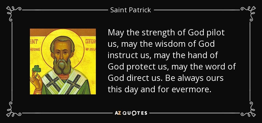 Top 25 Quotes By Saint Patrick A Z Quotes