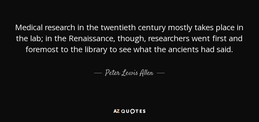 Quotes On Research Glamorous Peter Lewis Allen Quote Medical Research In The Twentieth Century
