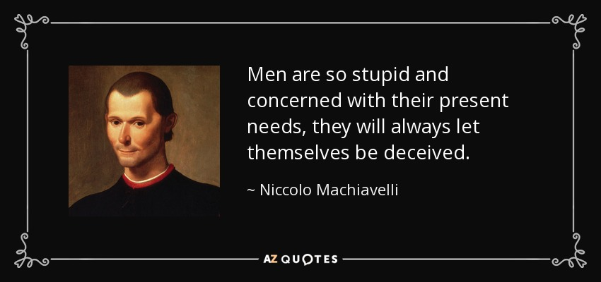 Machiavelli Quotes On Human Nature The Prince