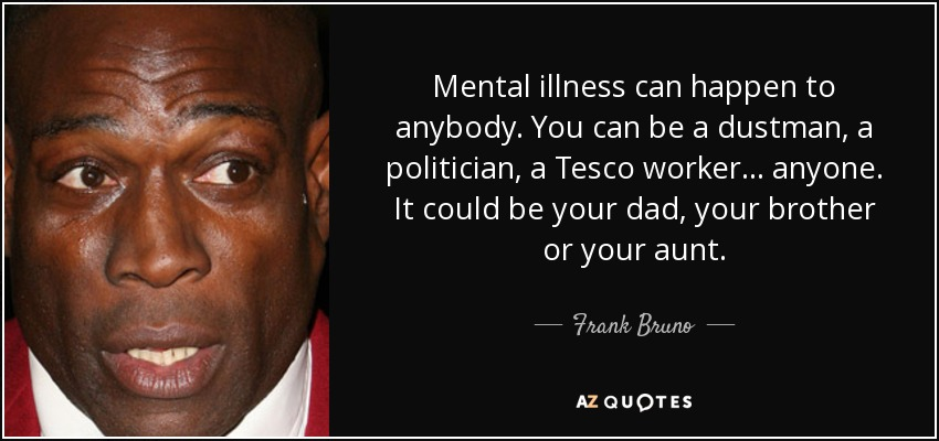 TOP 25 QUOTES BY FRANK BRUNO (of 51) | A-Z Quotes