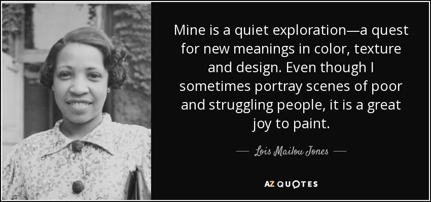 Quotes By Lois Mailou Jones A Z Quotes
