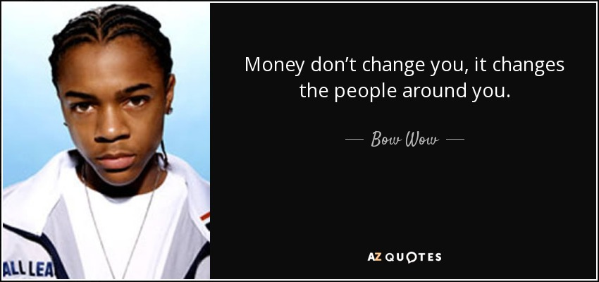 Bow bow quotes