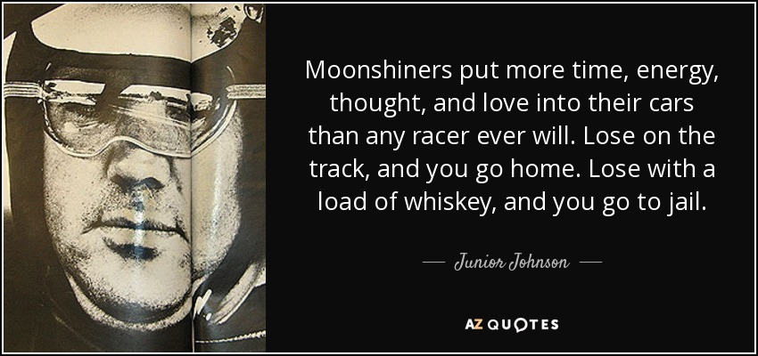 Quotes By Junior Johnson A Z Quotes