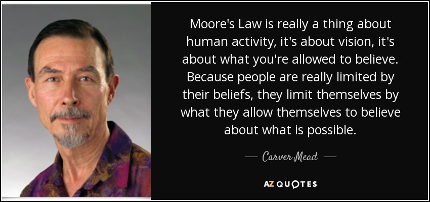 Image result for moore's law quote