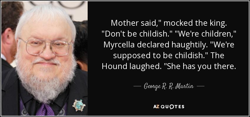 Mother said,