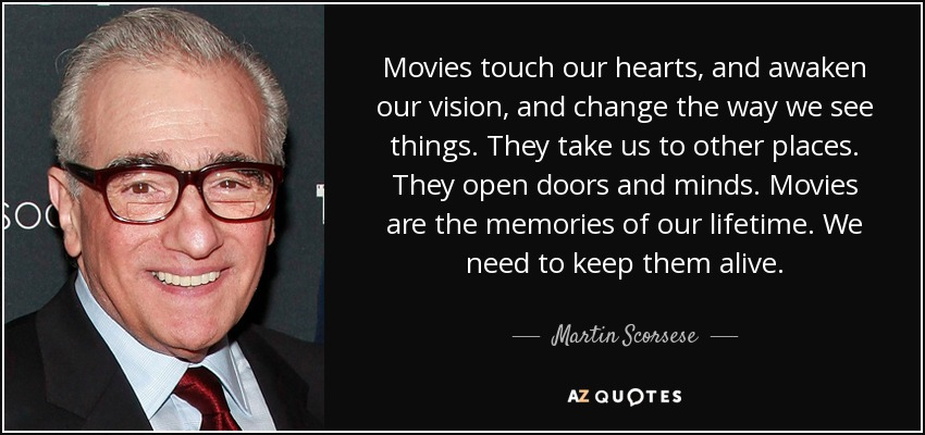 Top 25 Quotes By Martin Scorsese Of 186 A Z Quotes