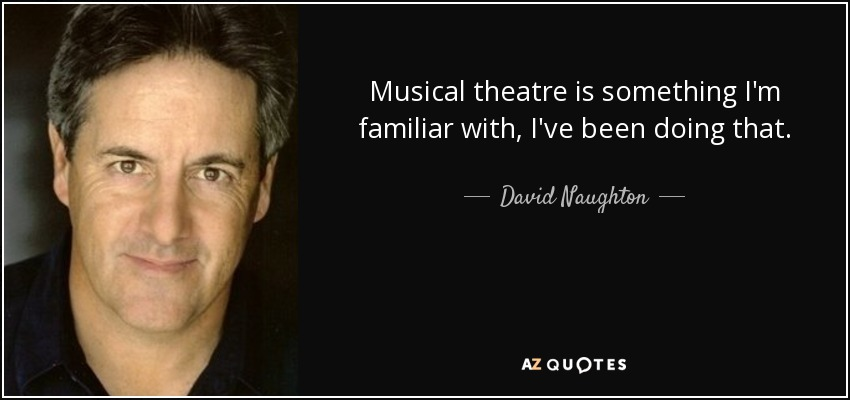 TOP 25 MUSICAL THEATRE QUOTES | A-Z Quotes