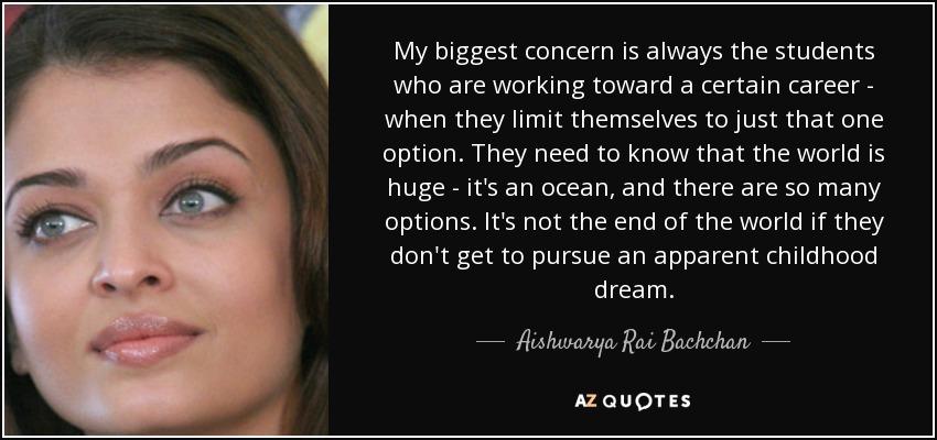 Aishwarya Rai Bachchan Quote My Biggest Concern Is Always The