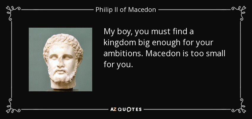 phillip ii of macedon essay Alexander the great king philip ii did not leave his son alexander's destiny to chance he had the boy learn how to play the lyre, recite and debate and placed him under the tutorship of no less than aristotle (smitha 1998), so that visitors from athens later praised the boy as thoroughly greek for his remarkable memory and speaking ability.
