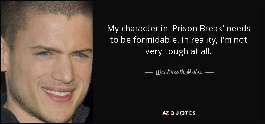 Top 19 Prison Break Quotes A Z Quotes
