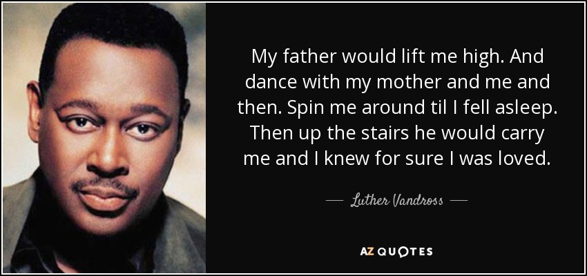 Image result for singer luther vandross dance with my father