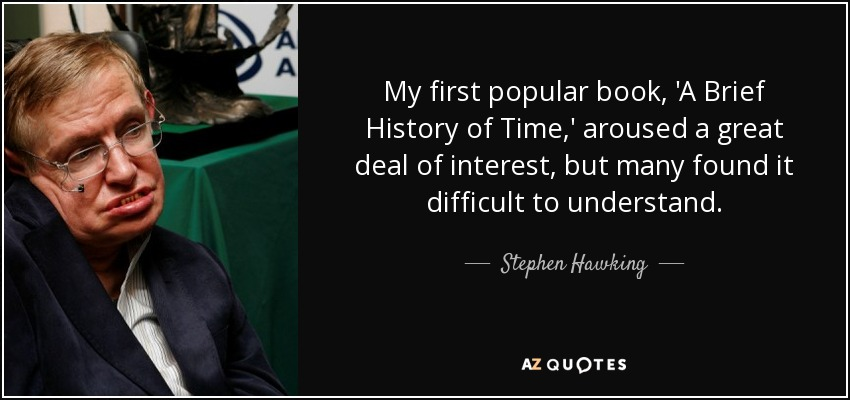 a brief history of time by stephen hawking 2 天前  from the big bang to black holes - a brief history of time by stephen hawking.
