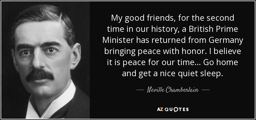 TOP 22 QUOTES BY NEVILLE CHAMBERLAIN | A-Z Quotes
