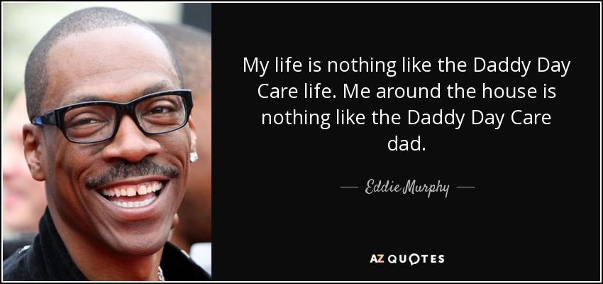 life eddie murphy quotes