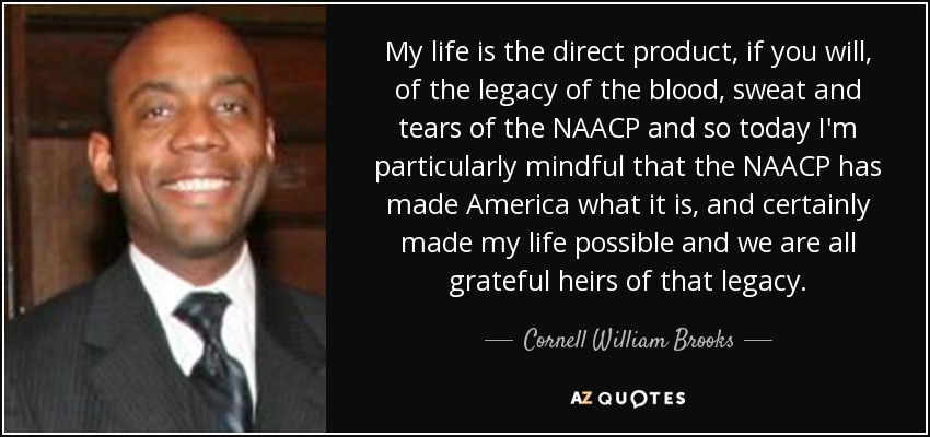 QUOTES BY CORNELL WILLIAM BROOKS