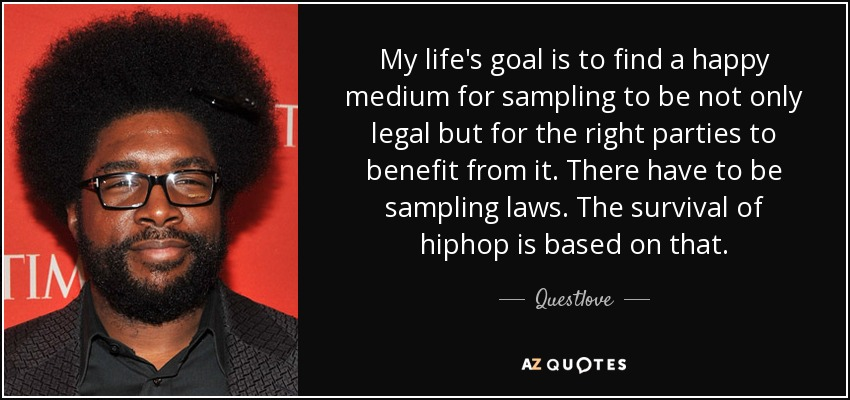Questlove Quote My Life S Goal Is To Find A Happy Medium For
