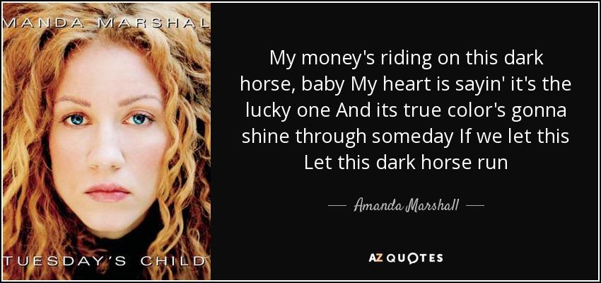 dark horse quotes