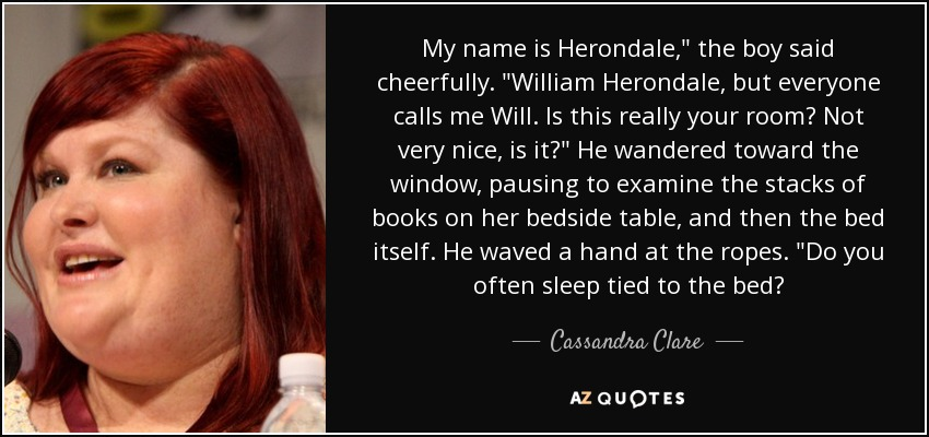 My name is Herondale,