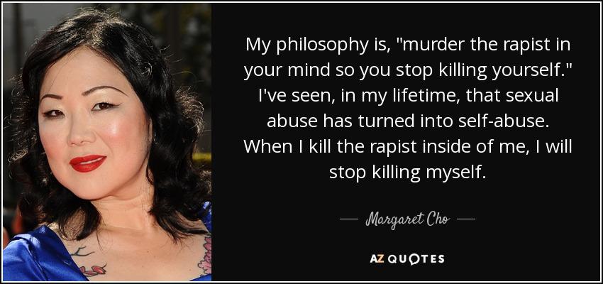 My philosophy is,