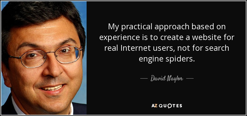 David Naylor Quote My Practical Approach Based On Experience Is To