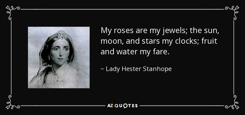 TOP 6 QUOTES BY LADY HESTER STANHOPE