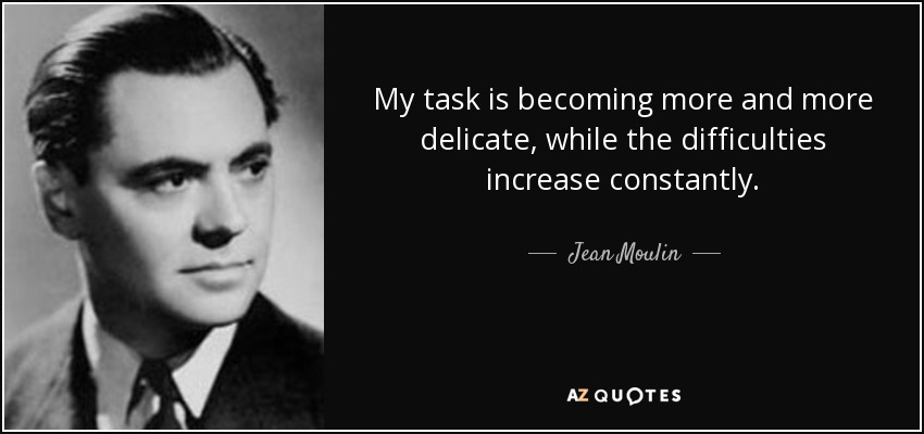 Quotes By Jean Moulin A Z Quotes