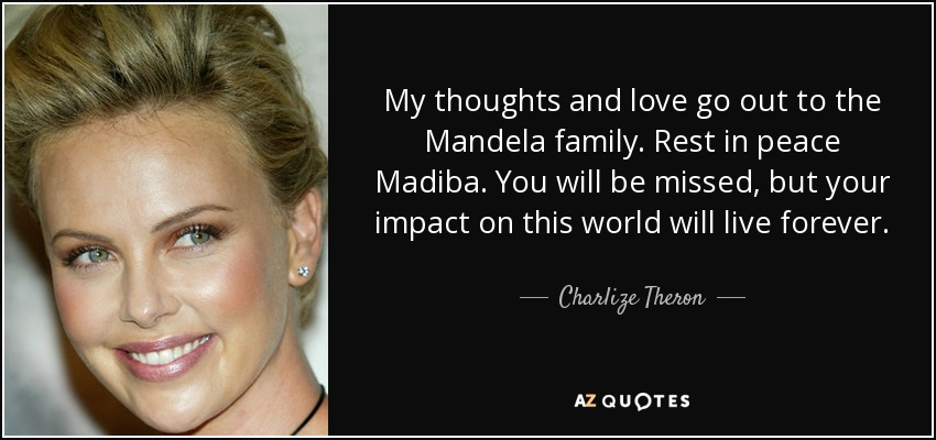 My Thoughts And Love Go Out To The Mandela Family. Rest In Peace Madiba.
