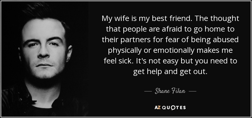 Shane Filan Quote My Wife Is My Best Friend The Thought That