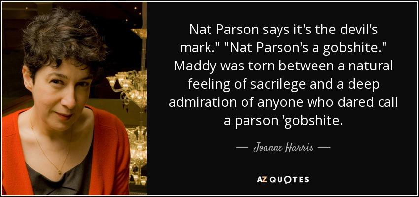Nat Parson says it's the devil's mark.