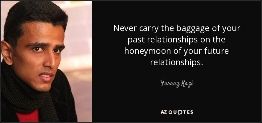 Baggage from past relationships