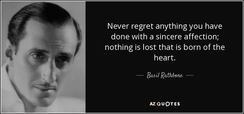 QUOTES BY BASIL RATHBONE
