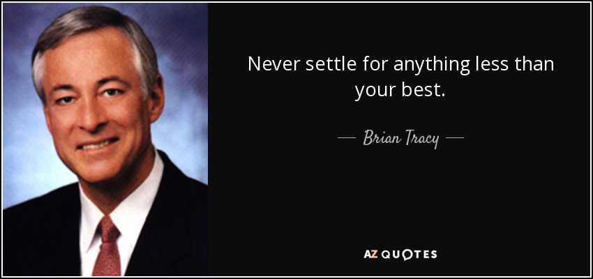 Top 13 Not Settling Quotes A Z Quotes